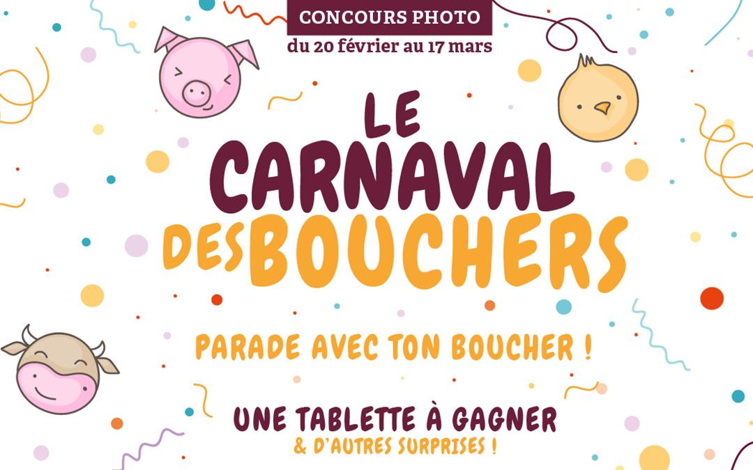 « Le Carnaval des bouchers » du 20 février au 17 mars 2019 !