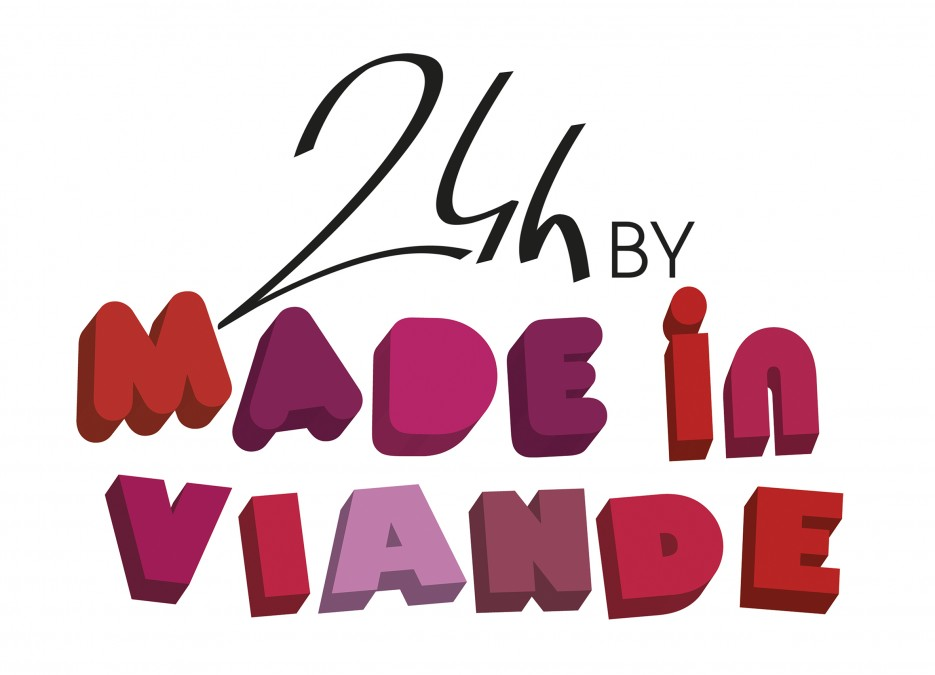 « 24h by MADE in VIANDE »